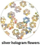 Art Club Hologram Flower Silver