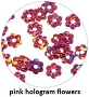 Art Club Hologram Flowers Pink